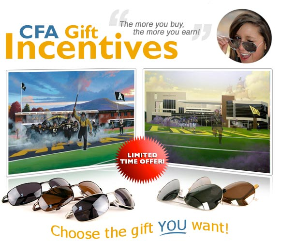 CFA Gift Incentives. The more you buy, the more you earn! Choose the gift YOU want!