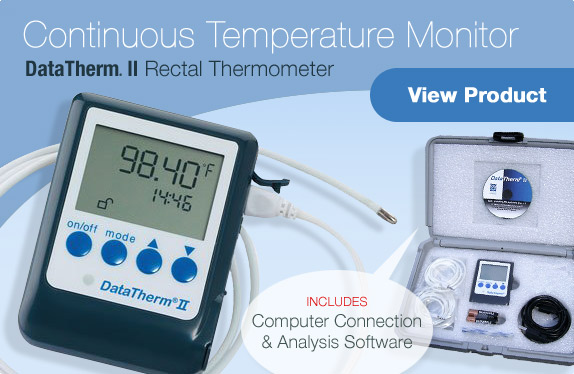 DataTherm® II Rectal Thermometer. Includes computer connection and analysis software. View Product.