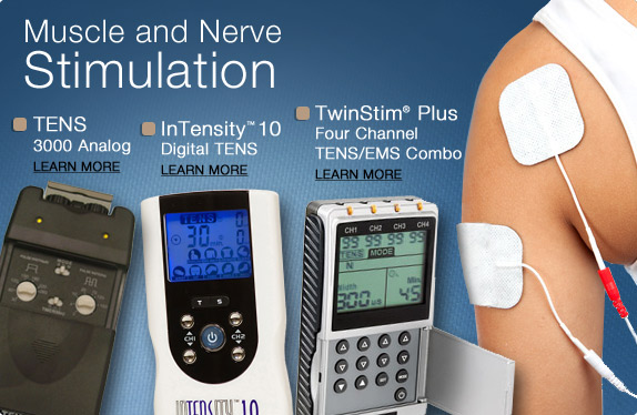 Muscle and Nerve Stimulation. TENS 3000, InTENSity 10, and TwinStim Plus.