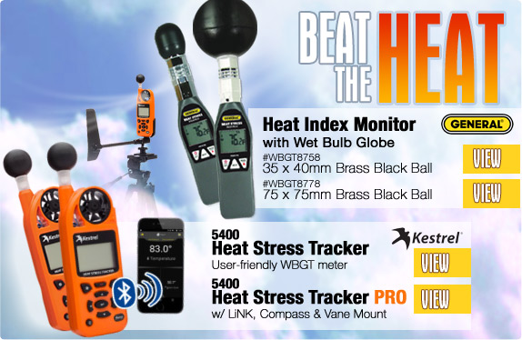 Beat the Heat with the GENERAL® Heat Index Monitor with Wet Bulb Globe and the Kestrel 5400 Heat Stress Tracker