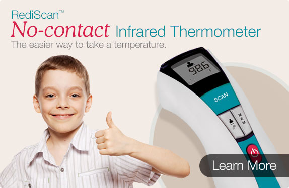 RediScanTM No-contact Infrared Thermometer. The easier way to take a temperature. LEARN MORE.